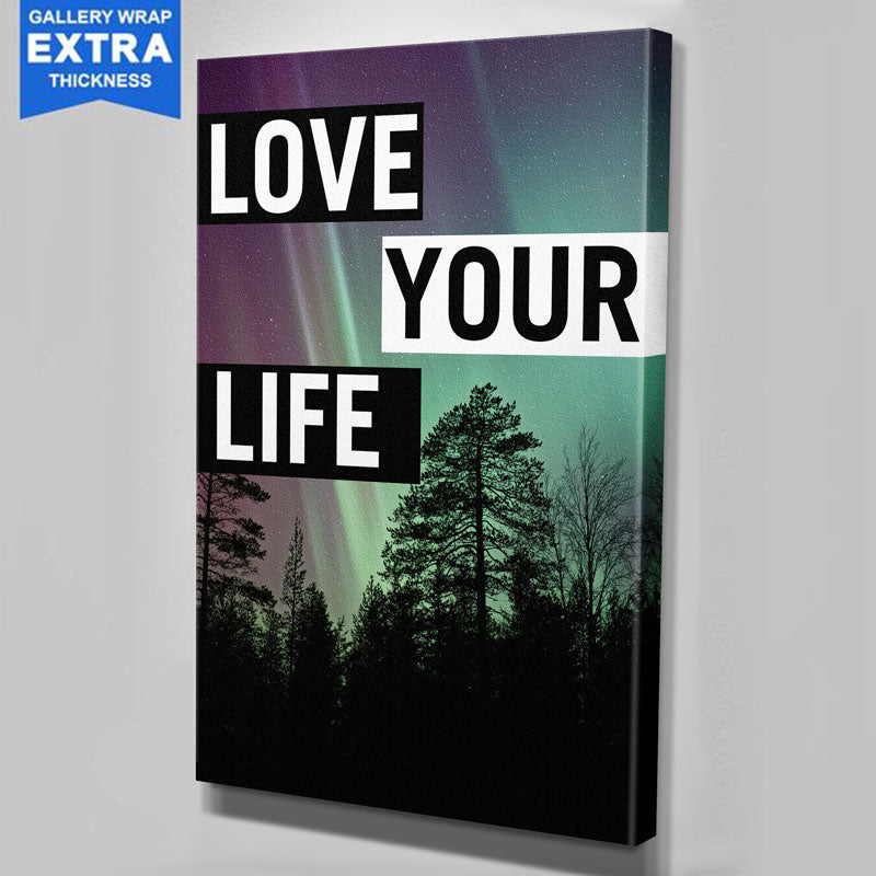 Love Your Life Canvas