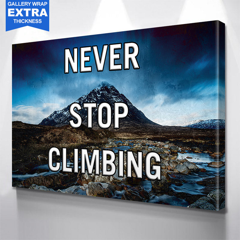 Never Stop Climbing Canvas Motivational Wall Art