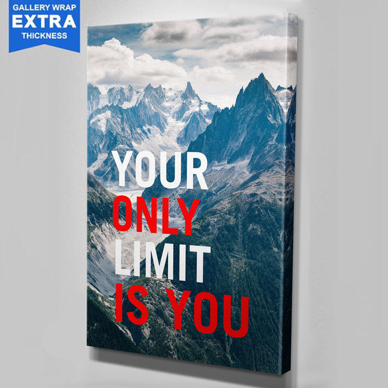 Your Only Limit Is You Canvas