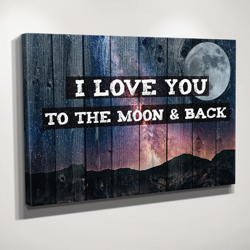 I Love You To Moon Amp Back Canvas Wall Art Zapwalls