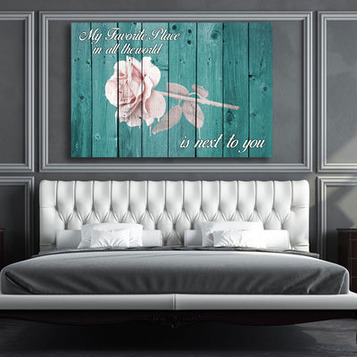 My favorite Place is next to you Wall Decor