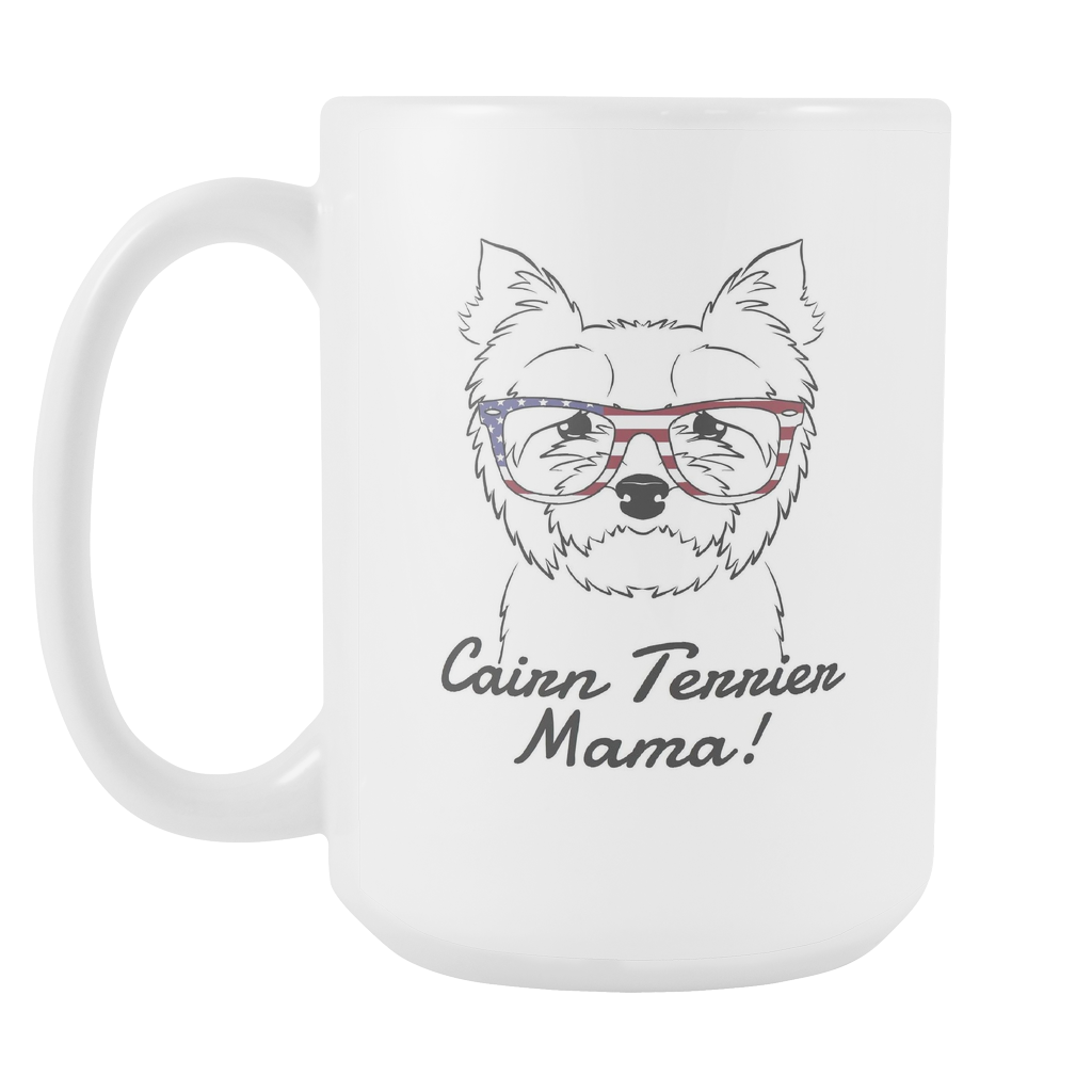Cairn Terrier Mama! Coffee Mug
