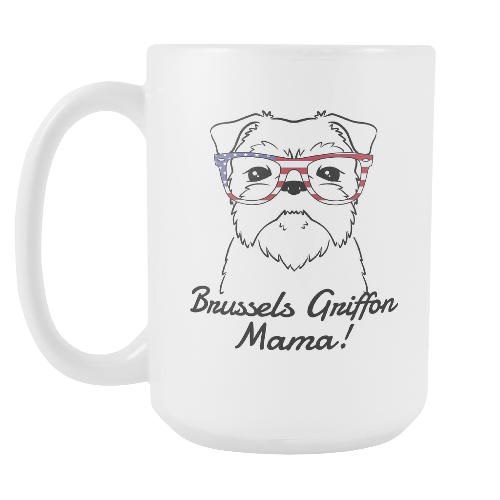 Brussels Griffon Mama! Coffee Mug
