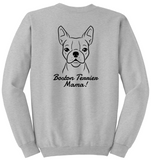 Boston Terrier Mama Unisex Sweatshirt (Run Big)