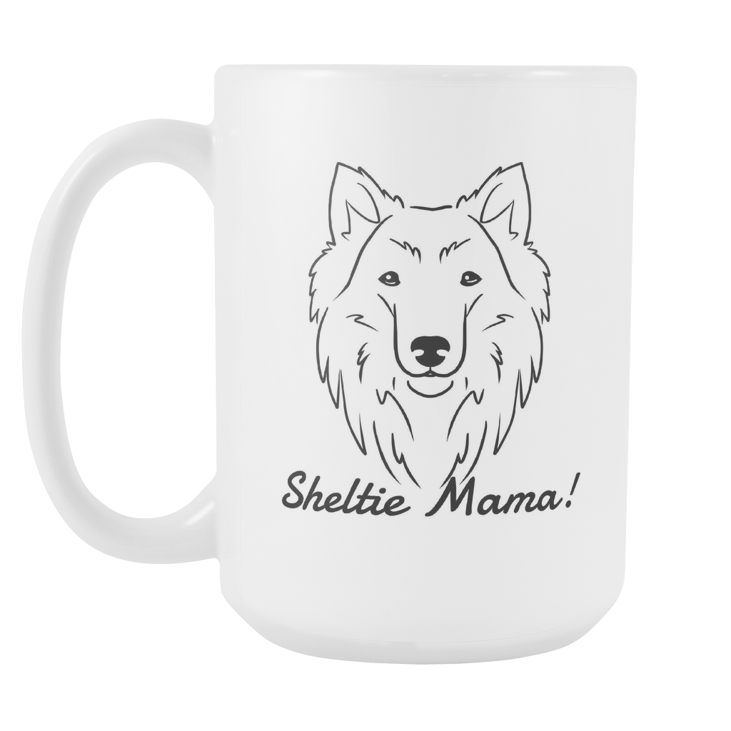 Sheltie Mama! Coffee Mug