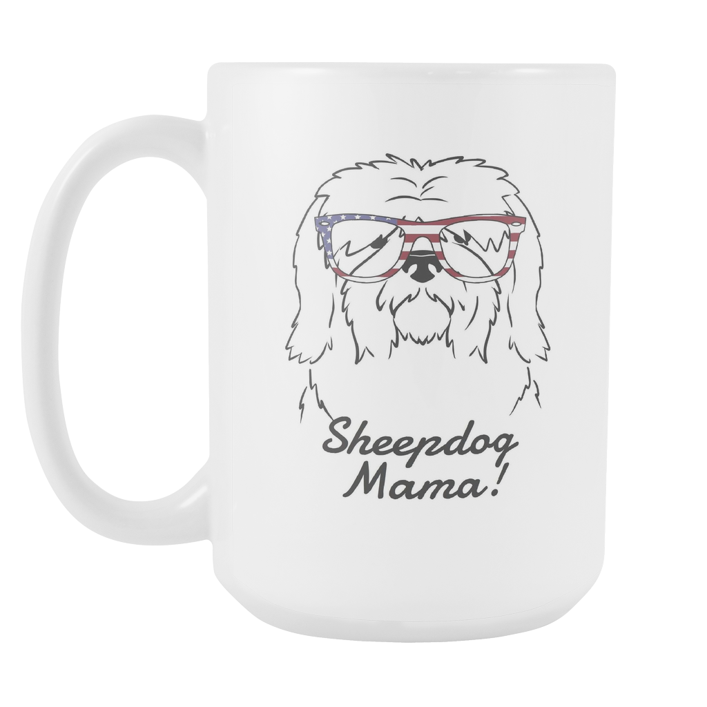 Old English Sheepdog Mama! Coffee Mug