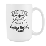 English Bulldog Papa! Coffee Mug