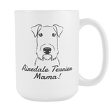 Airedale Terrier Mama! Coffee Mug