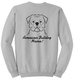 American Bulldog Mama Unisex Sweatshirt (Run Big)