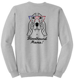 Bloodhound Mama Unisex Sweatshirt (Run Big)