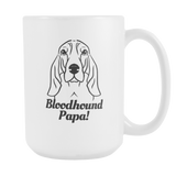 Bloodhound Papa! Coffee Mug