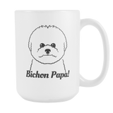 Bichon Papa! Coffee Mug
