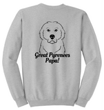 Great Pyrenees Papa Sweatshirt