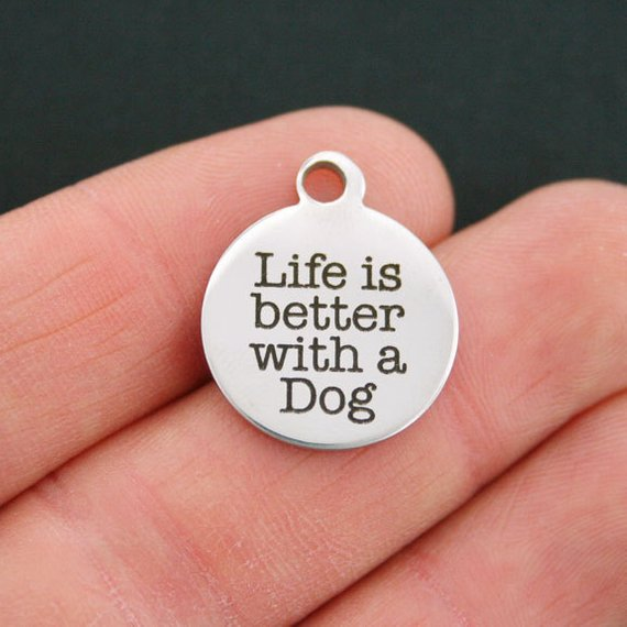 'Life is better with a Dog' Charm