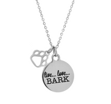 'Live...Love...Bark' Necklace