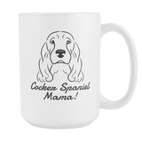Cocker Spaniel Mama! Coffee Mug