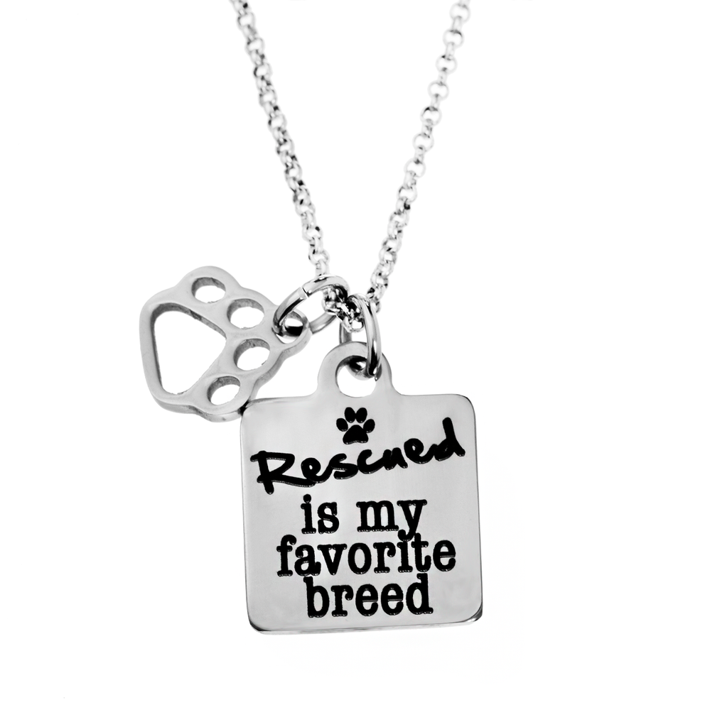 'Rescued Is My Favorite Breed' Necklace