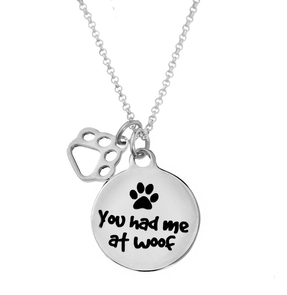 'You Had Me At Woof' Necklace