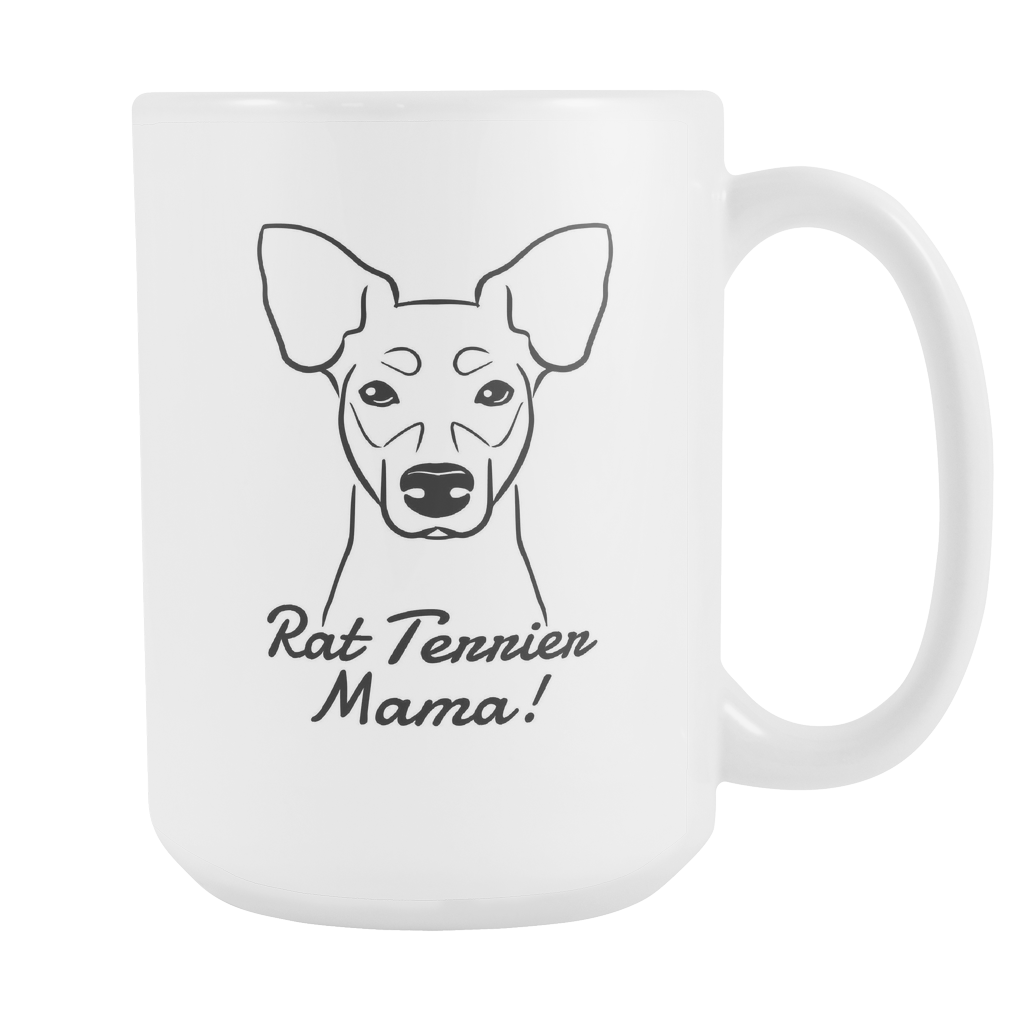 Rat Terrier Mama! Coffee Mug