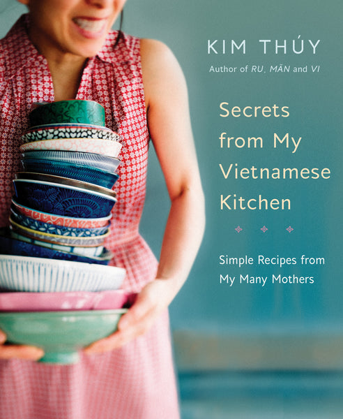 Secrets from My Vietnamese Kitchen