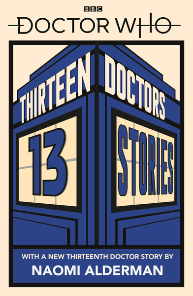 Doctor Who: Thirteen Doctors 13 Stories