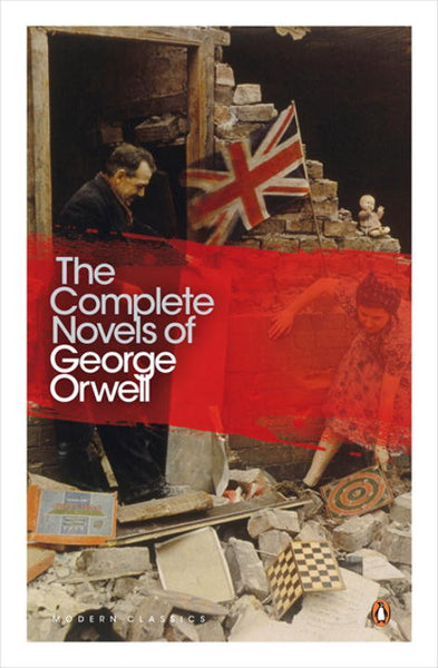 Modern Classics the Complete Novels of George Orwell