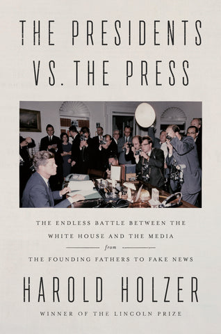 The Presidents vs. the Press
