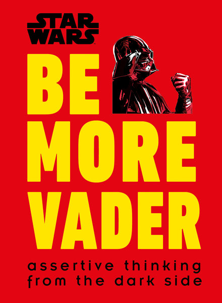 Star Wars Be More Vader