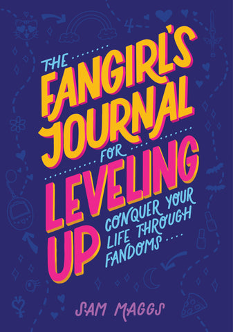 The Fangirl's Journal for Leveling Up