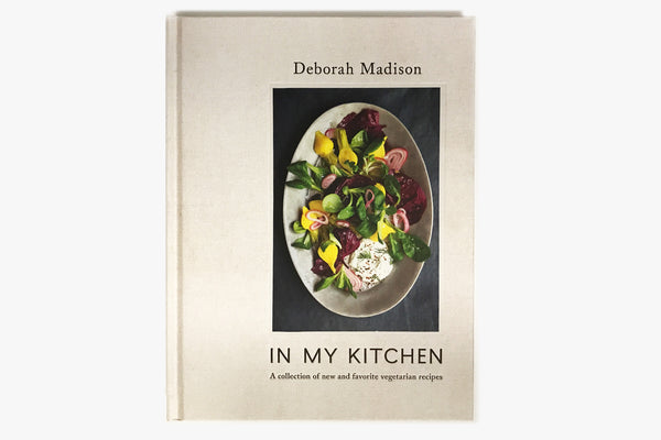 In My Kitchen by Deborah Madison