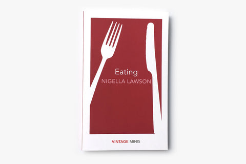 Eating by Nigella Lawson