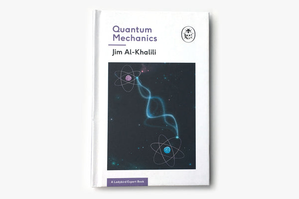 Quantum Mechanics by Jim Al-Khalili