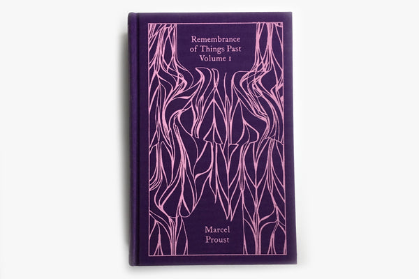 Remembrance Of Things Past: Vol 1 by Marcel Proust