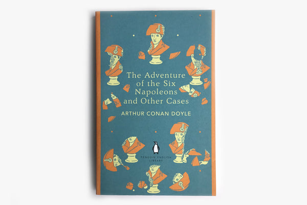 The Adventure of Six Napoleons and Other Cases by Arthur Conan Doyle