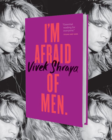 """I'm Afraid of Men"" & Vivek Shraya Signed Poster"
