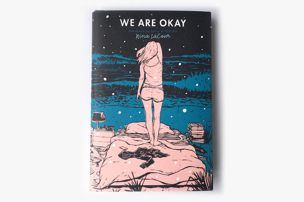 We Are Okay by Nina LaCour