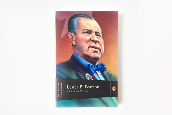 Lester B. Pearson by Andrew Cohen