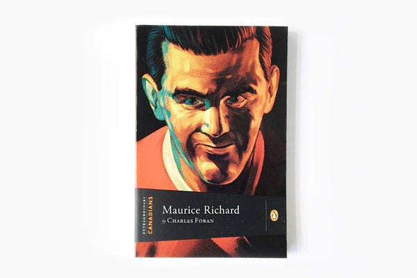 Maurice Richard by Charles Foran