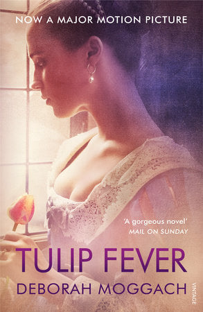 Tulip Fever (Movie Tie-In Edition)
