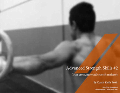 Advanced Strength Skills No. 2 (Iron Cross, Inverted Cross, Maltese)
