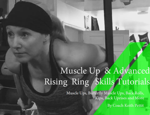 Two Tutorials both Muscle Ups and Advance Rising Ring Skills