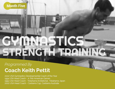 Gymnastics Strength Programming - Month #5