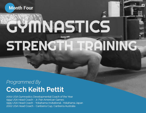 Gymnastics Strength Programming - Month #4