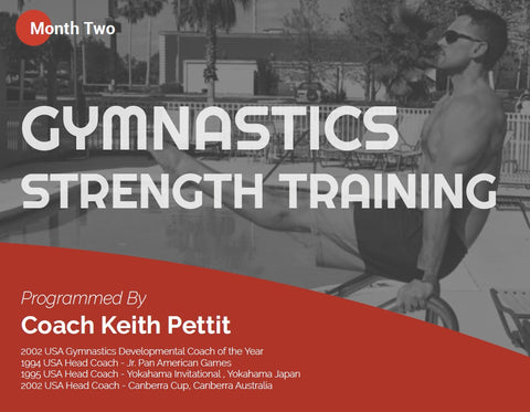 Gymnastics Strength Programming - Month #2