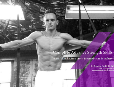 Advance Strength Skills Complete Set (levers, planche, iron cross, inverted cross, maltese)