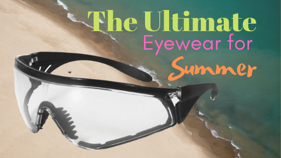 The Ultimate Eyewear for Summer