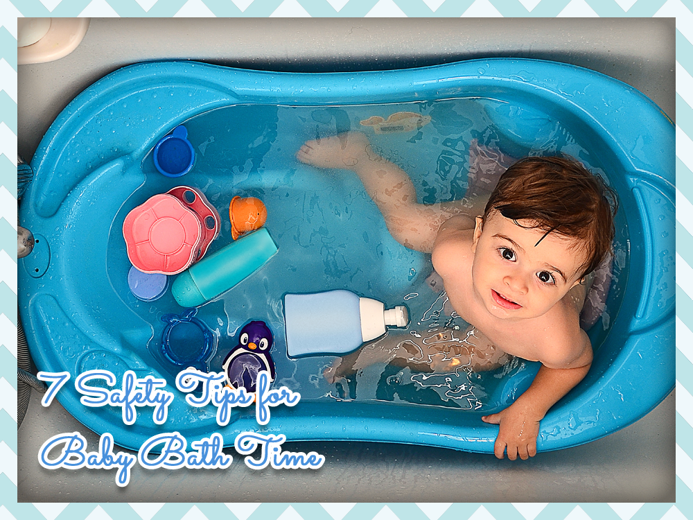 7 Safety Tips for Baby Bath Time