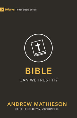 Cover for Bible – Can We Trust It?