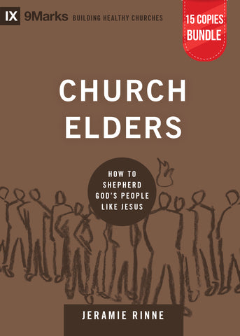 Church Elders Small Group Bundle (15 Copies)