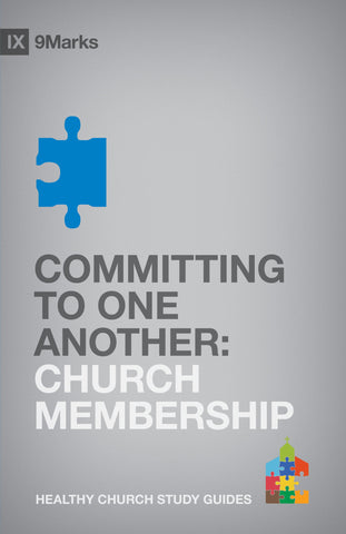 1 Case - Committing To One Another: Church Membership by Bobby Jamieson